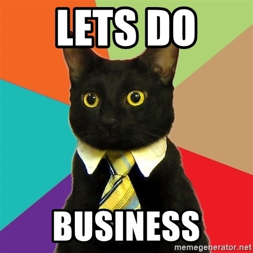 Business Cat - LETS DO  BUSINESS