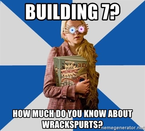 """Luna """"Loony"""" Lovegood - building 7?  how much do you know about wrackspurts?"""