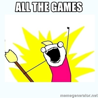 All the things - All the games
