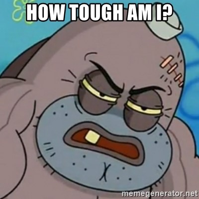 Spongebob How Tough Am I? - How tough am I?