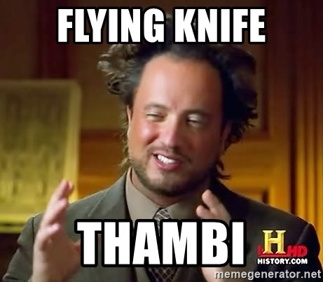 Ancient Aliens - flying knife thambi