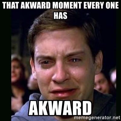 crying peter parker - THAT AKWARD MOMENT EVERY ONE HAS AKWARD