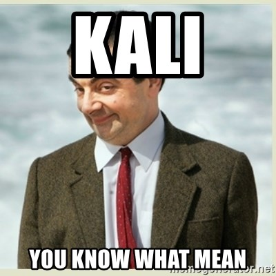 MR bean - KALI  YOU KNOW WHAT MEAN