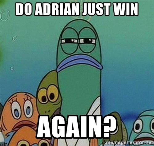 suspicious spongebob lifegaurd - do adrian just win Again?