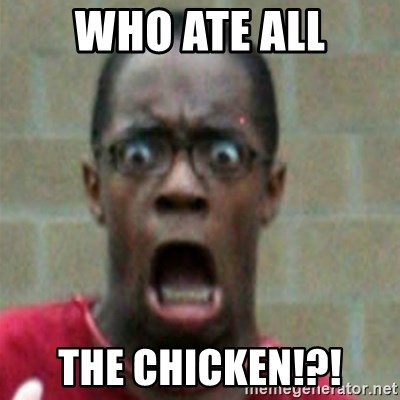 SCARED BLACK MAN - WHO ATE ALL THE CHICKEN!?!