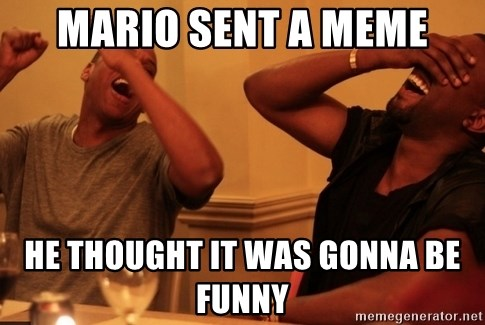 Jay-Z & Kanye Laughing - Mario sent a meme He thought it was gonna be funny