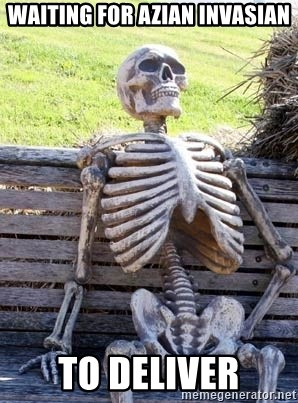 Waiting For Op - waiting for Azian invasian to deliver