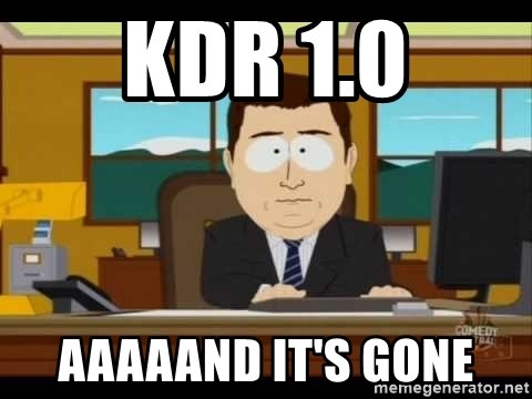 south park aand it's gone - KDR 1.0 aaaaand it's gone