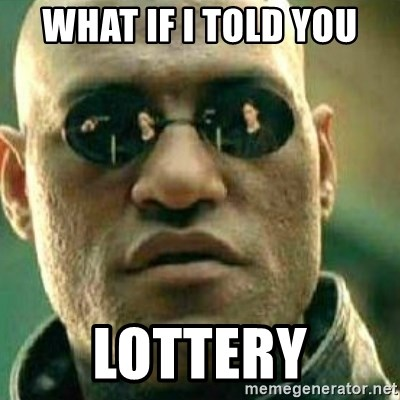 What If I Told You - what if i told you lottery