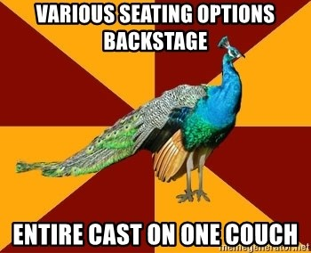 Thespian Peacock - Various seating options backstage Entire cast on one couch