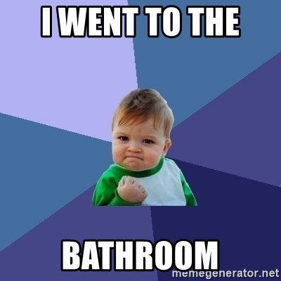 Success Kid - I went to the  Bathroom