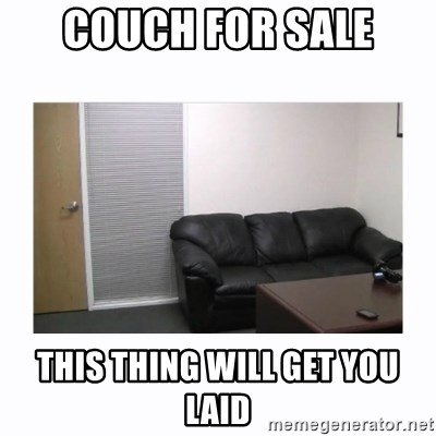 casting couch - Couch FOr sale This thing will get you laid