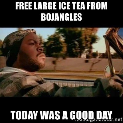 Ice Cube- Today was a Good day - Free Large Ice Tea from Bojangles Today was a good day
