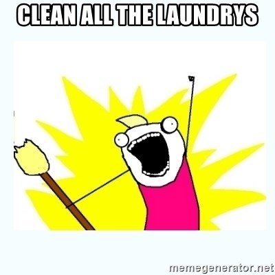 All the things - CLEAN ALL THE LAUNDRYS