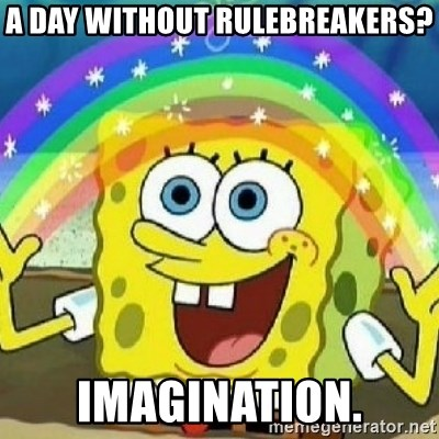 Spongebob - Nobody Cares! - a day without rulebreakers? imagination.