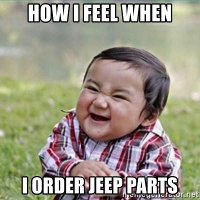 evil plan kid - how I feel when I order Jeep parts