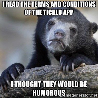 Confession Bear - I read the terms and conditions of the tickld app I thought they would be humorous