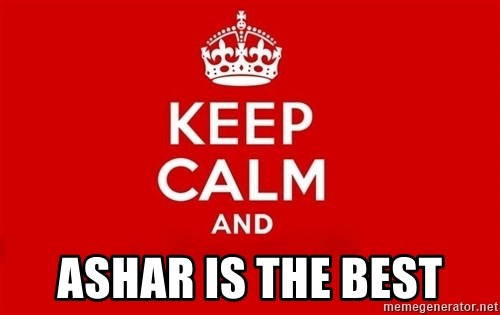Keep Calm 3 -  ashar is the best
