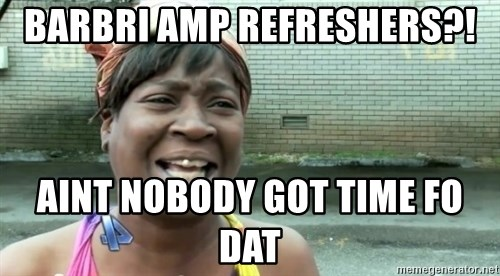 sweet brown ios - Barbri amp refresherS?! AINT NOBODY GOT TIME FO DAT