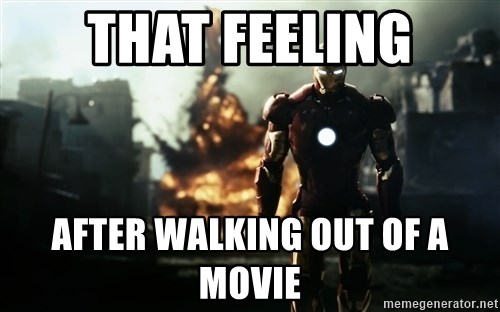 iron man explosion - That feeling After walking out of a movie