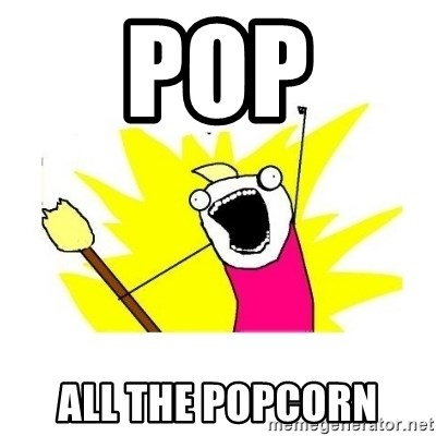 clean all the things blank template - POP ALL THE POPCORN