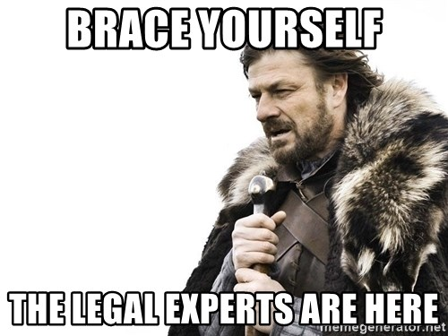 Winter is Coming - brace yourself the legal experts are here