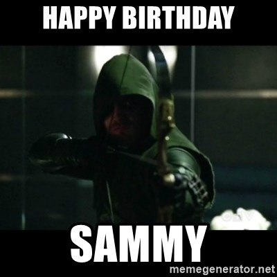 YOU HAVE FAILED THIS CITY - HAPPY BIRTHDAY SAMMY
