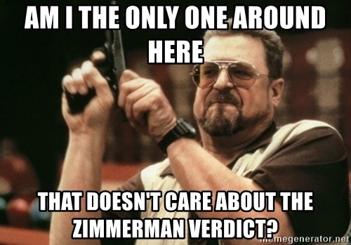 Walter Sobchak with gun - Am I the only one around here that doesn't care about the Zimmerman verdict?