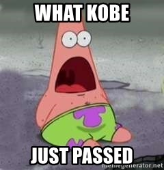 D Face Patrick - What Kobe Just passed