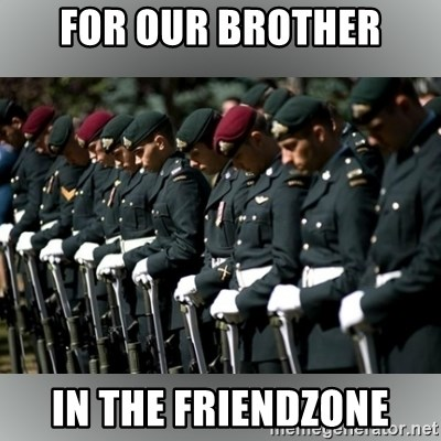 Moment Of Silence - For our brother in the Friendzone