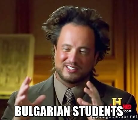 Ancient Aliens -  Bulgarian Students