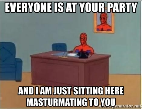 Spiderman Desk - Everyone is at your party and i am just sitting here masturmating to you