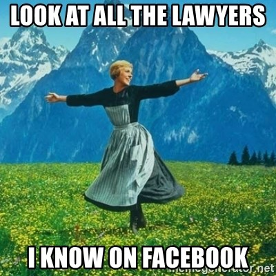 Look at All the Fucks I Give - look at all the lawyers  i know on facebook