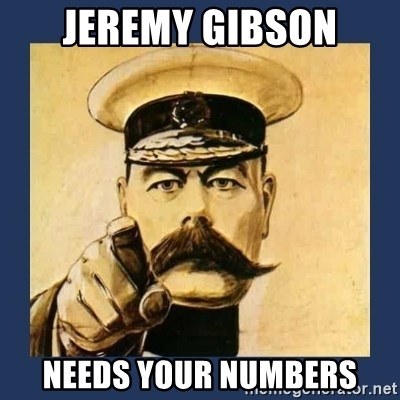 your country needs you - Jeremy gibson needs your numbers