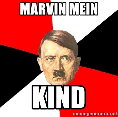 Advice Hitler - MARVIN MEIN  KIND
