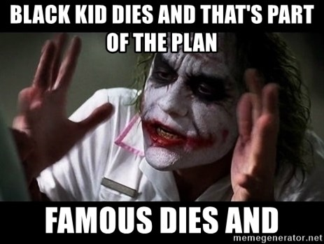 joker mind loss - Black kid dies and that's part of the plan Famous dies and