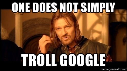 Lord Of The Rings Boromir One Does Not Simply Mordor - one does not simply troll google