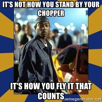 JaRule - It's not how you stand by your chopper It's how you fly it that counts