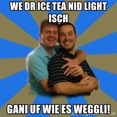 Stanimal - WE DR ICE TEA NID LIGHT ISCH GANI UF WIE ES WEGGLI!