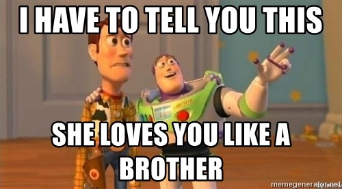 Woody and Buzz HD - I have to tell you this she loves you like a brother
