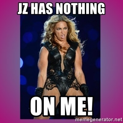 Ugly Beyonce - JZ has nothing on me!
