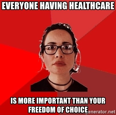 Liberal Douche Garofalo - Everyone having healthcare is more important than your freedom of choice