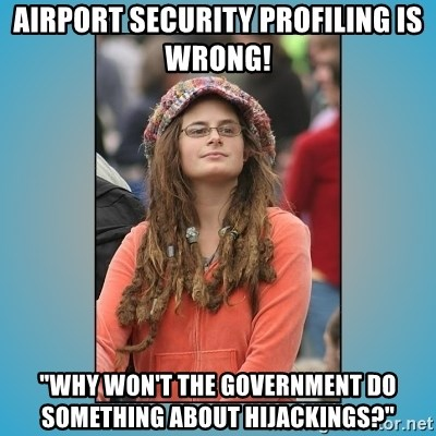 "hippie girl - Airport security profiling is wrong! ""Why won't the government do something about hijackings?"""