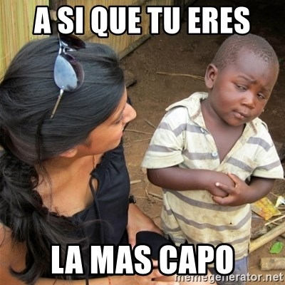 So You're Telling me - a si que tu eres  la mas capo