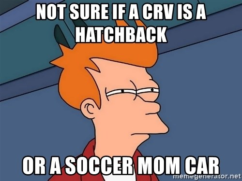 Futurama Fry - not sure if a crv is a hatchback or a soccer mom car