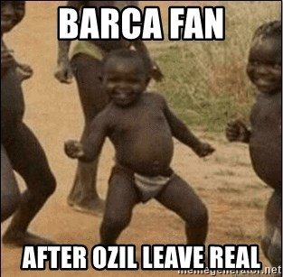Third World Success - Barca Fan After ozil leave Real