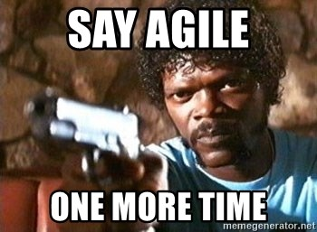 Pulp Fiction - Say Agile one more time