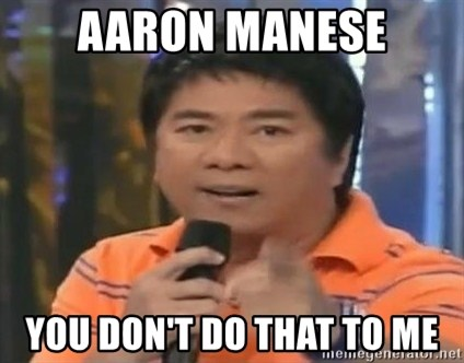 willie revillame you dont do that to me - Aaron Manese YOU DON'T DO THAT TO ME