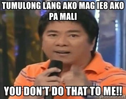 willie revillame you dont do that to me - Tumulong lang ako mag IE8 ako pa mali You Don't do that to me!!