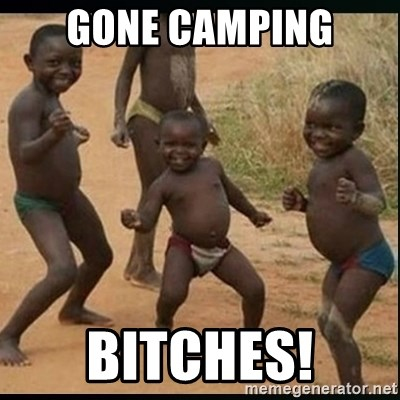 Dancing black kid - Gone camping BITCHES!